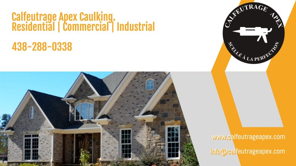 residential and commercial caulking service , calfeutrage Apex caulking