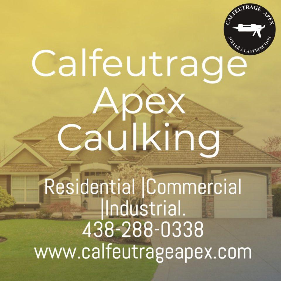 Apex caulking calfeutrage