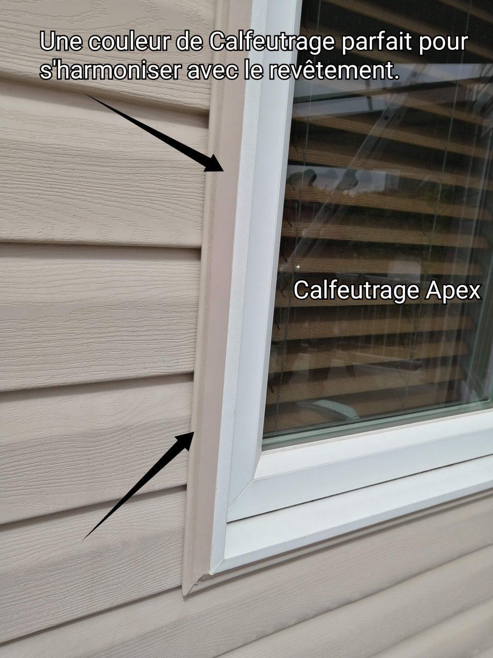 Calfeutrage de fenêtre, calfeutrage Apex